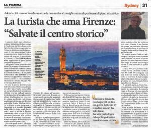 La Fiamma, Sydney, 6.9.'21, La turista che ama Firenze, 'Salvate il centro storico'